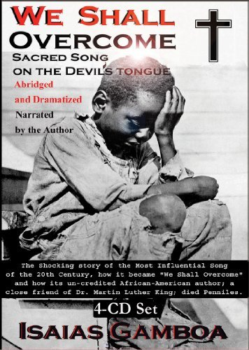 we-shall-overcome-sacred-song-on-the-devils-tongue-by-isaias-gamboa
