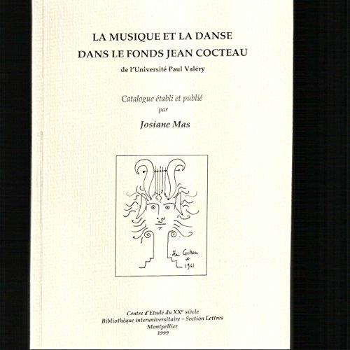 La Musique et la danse dans le fonds Jean Cocteau de l'université Paul Valérie