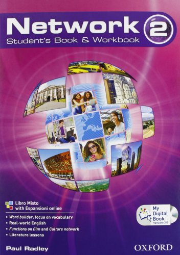 Network. Student's book-Workbook-Mydigitalbook 2.0. Per la Scuole superiori. Con CD Audio. Con espansione online