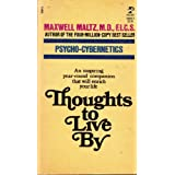 Thoughts to Live By by Maxwell Maltz (1983-12-03)