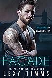 Facade: Steamy Billionaire Romance (Billionaire in Disguise Series Book 1)