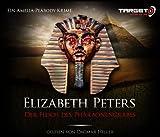 Der Fluch des Pharaonengrabes, 6 CDs (TARGET - mitten ins Ohr) - Elizabeth Peters