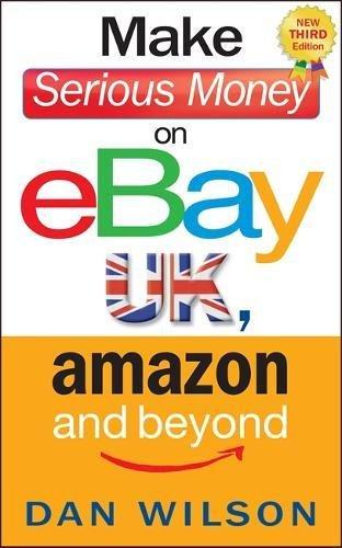 make-serious-money-on-ebay-uk-amazon-and-beyond