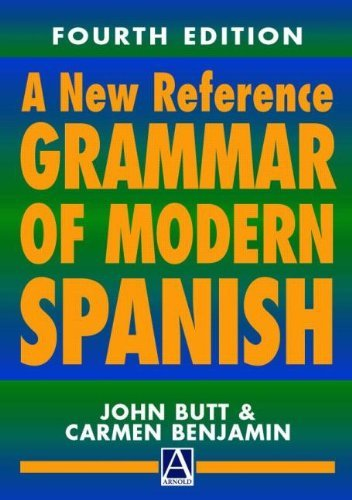 By John Butt - A New Reference Grammar of Modern Spanish, 4th edition (HRG) (4)