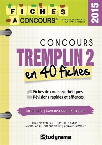 Concours Tremplin 2 en 40 fiches