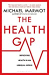 The Health Gap: The Challenge of an U...