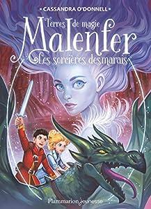 """Afficher """"Malenfer. T4. Les sorcières des marais"""""""