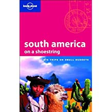 SOUTH AMERICA ON A SHOEST 10ED