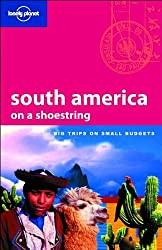 South America : On a shoestring