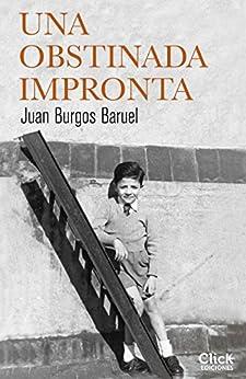 Una obstinada impronta de [Baruel, Juan Burgos]