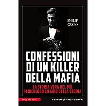 Confessioni di un killer della mafia (eNewton Saggistica) (Italian Edition)