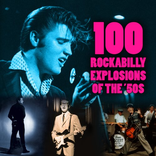 100 Rockabilly Explosions of T...