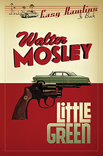 Little Green: Easy Rawlins 12 (The Easy Rawlins Mysteries)
