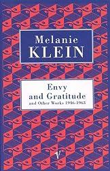 Envy & Gratitude & Other Works 1946-1963 (Contemporary Classics)