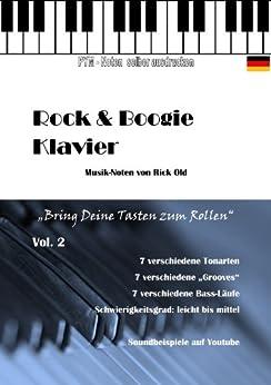 "Klavierschule, Noten ""Rock & Boogie"" Vol. 2 (Rock & Boogie Klavier) von [Old, Rick]"