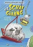 Die Schafgäääng, Band 4: Auf die Hufe, fertig, los!