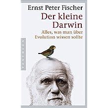 Der kleine Darwin. Alles, was man über Evolution wissen sollte.