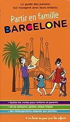 Partir en famille Barcelone