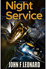Night Service: A tale of travel and terror from the Scaeth Mythos Paperback
