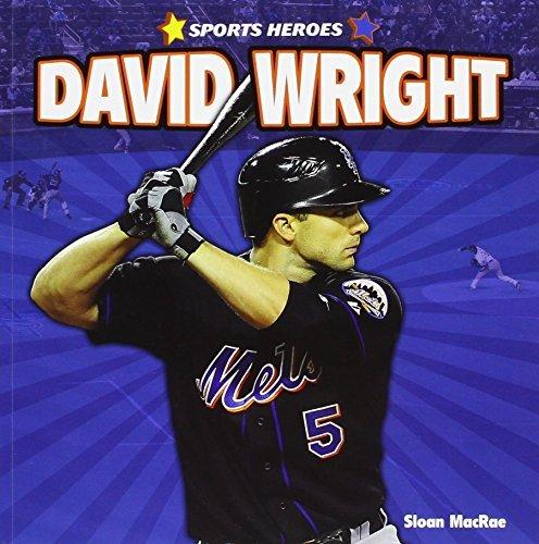 David Wright (Sports Heroes) by Sloan MacRae (2012-01-15)
