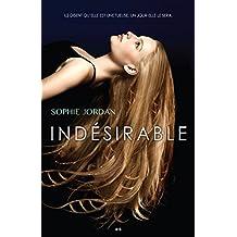 Indésirable: Indésirable - Tome 1