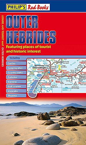 Philip's Outer Hebrides: Leisure and Tourist Map (Philip's Red Books) Philips 2015