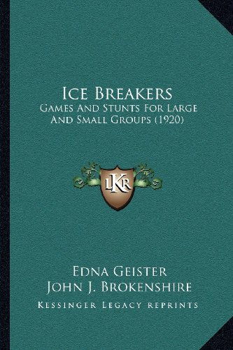 ice-breakers-games-and-stunts-for-large-and-small-groups-1920