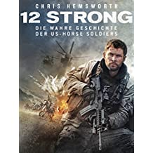 12 Strong – Die wahre Geschichte der US-Horse Soldiers [dt./OV]