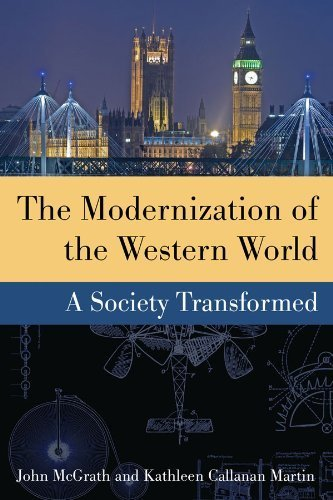 the-modernization-of-the-western-world-a-society-transformed-by-john-mcgrath-kathleen-callanan-marti