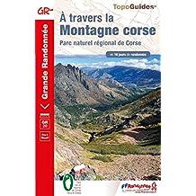 A travers la Montagne Corse : GR 20