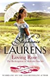 Loving Rose: The Redemption of Malcolm Sinclair: Number 3 in series (Casebook of Barnaby Adair)