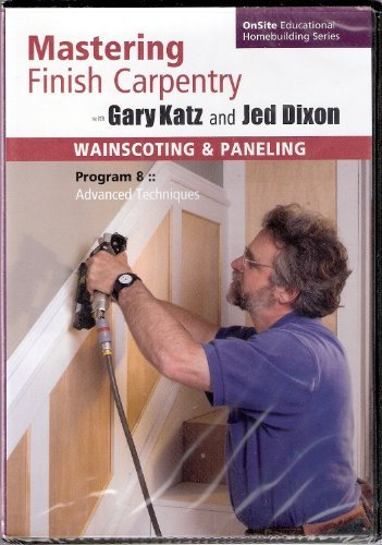gary-katz-wainscoting-paneling-advanced-techniques-dvd