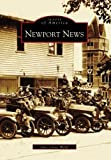 Newport News (VA) (Images of America) by Jane Carter Webb (2003-11-24)