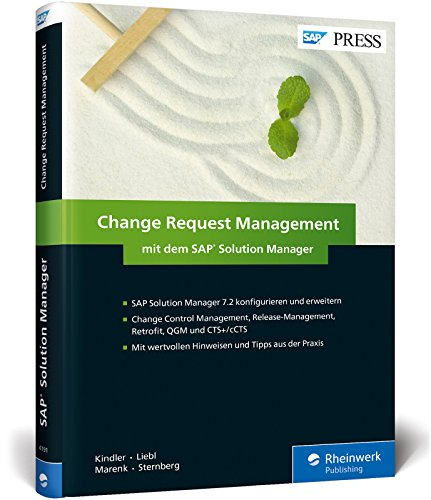 Change Request Management mit dem SAP Solution Manager: ChaRM mit dem SolMan 7.2 steuern (SAP PRESS)