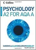 Psychology - Psychology for A2 Level for AQA (A)
