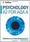 Psychology – Psychology for A2 Level for AQA (A)