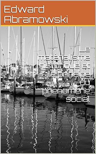 Le matérialisme historique et le principe du phénomène social par Edward Abramowski