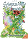 Geheimnisvolle Elfenwelten: Märchen- und Ausmalbuch