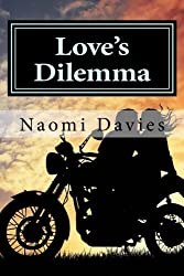 Love's Dilemma: She had her life set out before her - then he came along and challenged everything!: Volume 4 (Sixty Minute Romance)