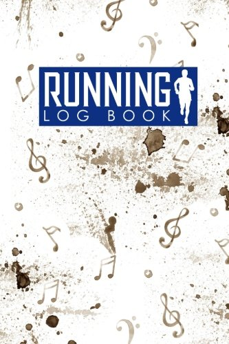 Running Log Book: My Running Log, Running Diary, Running Mileage Log, Track Distance, Time, Speed, Weather, Calories & Heart Rate: Volume 3 por Rogue Plus Publishing