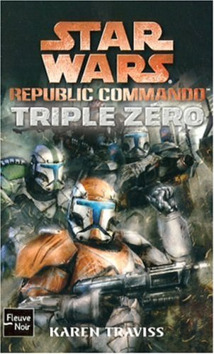 Star Wars, Tome 82 : Republic commando, Triple Zéro