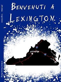 Benvenuti a Lexington: A Better Human Being (Il Ciclo Di Lexington Vol. 1) di [Dike, JPK]