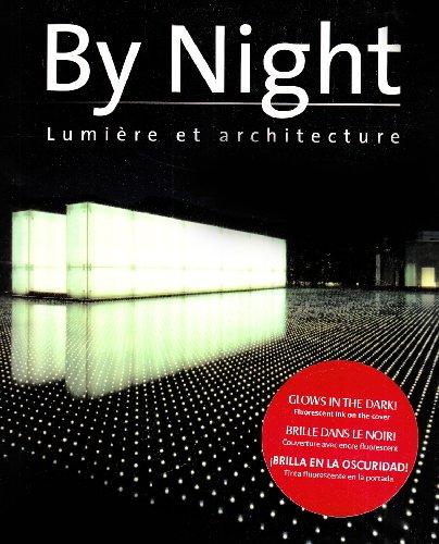 By Night. Lumiere et Architecture par MONTSE BORRAS