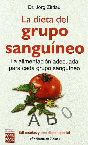Dieta del grupo sanguineo, la (Alternativas)
