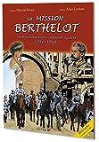 Mission Berthelot: La Roumanie dans la Grande Guerre 1916-1919 [Bande Dessinée]
