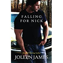 Falling for Nick by Joleen James (2013-06-12)