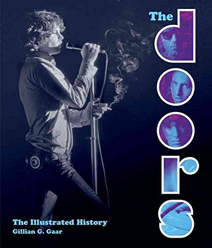 [(The Doors : The Illustrated History)] [By (author) Gillian G. Gaar] published on (August, 2015)