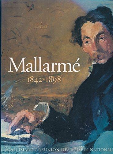 Mallarm (1842-1898) : Un destin d'criture - Exposition, Muse d'Orsay, Du 29 septembre 1998 au 3 janvier 1999 - Sous la direction de Jacques Peyr