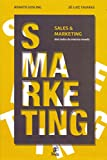 eBook Gratis da Scaricare Smarketing Sales e Marketing (PDF,EPUB,MOBI) Online Italiano