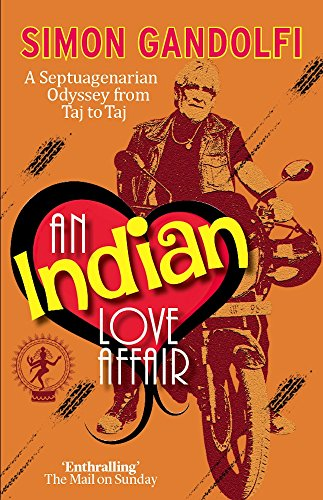 an-indian-love-affair-a-septuagenarian-odyssey-from-taj-to-taj-english-edition